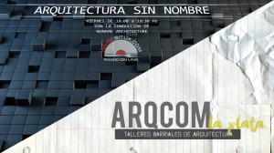 ARQUITECTURA SIN NOMBRE - RADIO - ARQCOM la plata